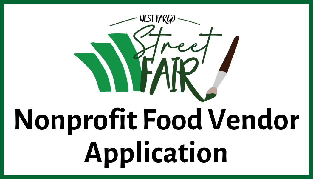 Click here for Street Fair Nonprofit Food Vendor Application